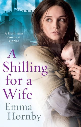 A Shilling for a Wife - Emma Hornby
